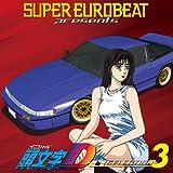SUPER EUROBEAT presents 頭文字D ~D SELECTION 3~