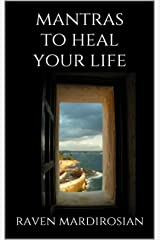 Mantras To Heal Your Life