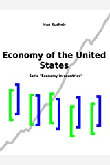 Economy of the United States (Economy in countries) Kindle Edition