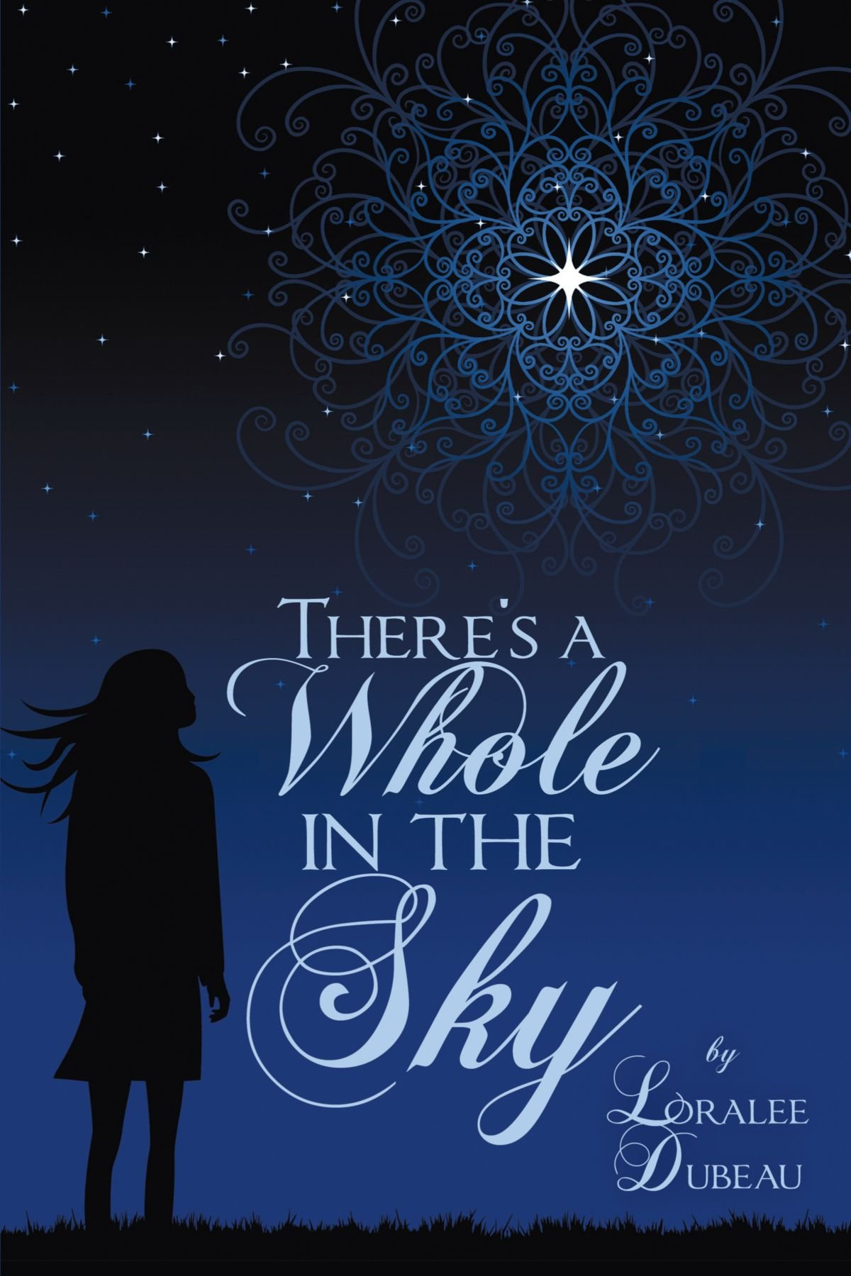 Read Online There's A Whole in the Sky ebook