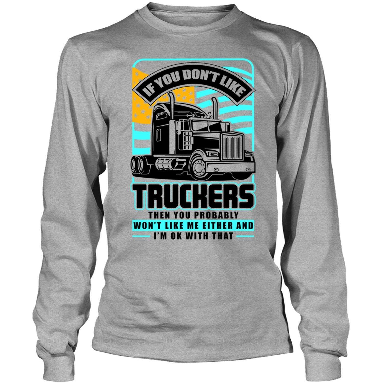 e31bb995e9906b Amazon.com: Coolest Trucker Long Sleeve Tees, If You Don't Like Truckers T  Shirt: Clothing