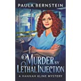 Murder by Lethal Injection (A Hannah Kline Mystery)