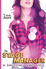 The Stage Manager: A Backstage Romance Paperback