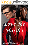 Love Me Harder (Love Never Fails Book 3)