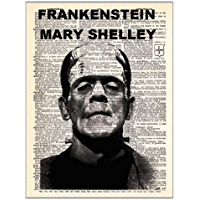 Frankenstein - Mary Shelley: Annotated