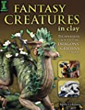 Fantasy Creatures in Clay