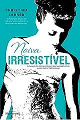 Noiva Irresistível (Cretino Irresistível Livro 6) eBook Kindle