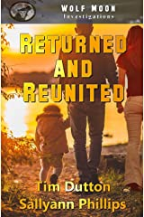 Returned and Reunited (WolfMoon Investigations) (Volume 1) Paperback