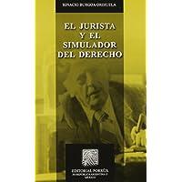 El Jurista Y El Simulador Del Derecho (portada puede variar)