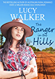 The Ranger in the Hills: A Heartwarming Australian Outback Romance