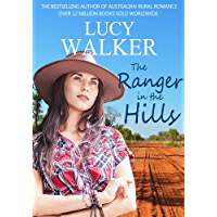 The Ranger in the Hills: A Heartwarming Australian Outback Romance