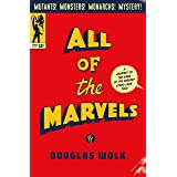 All of the Marvels: A Journey to the Ends of the Biggest Story Ever Told