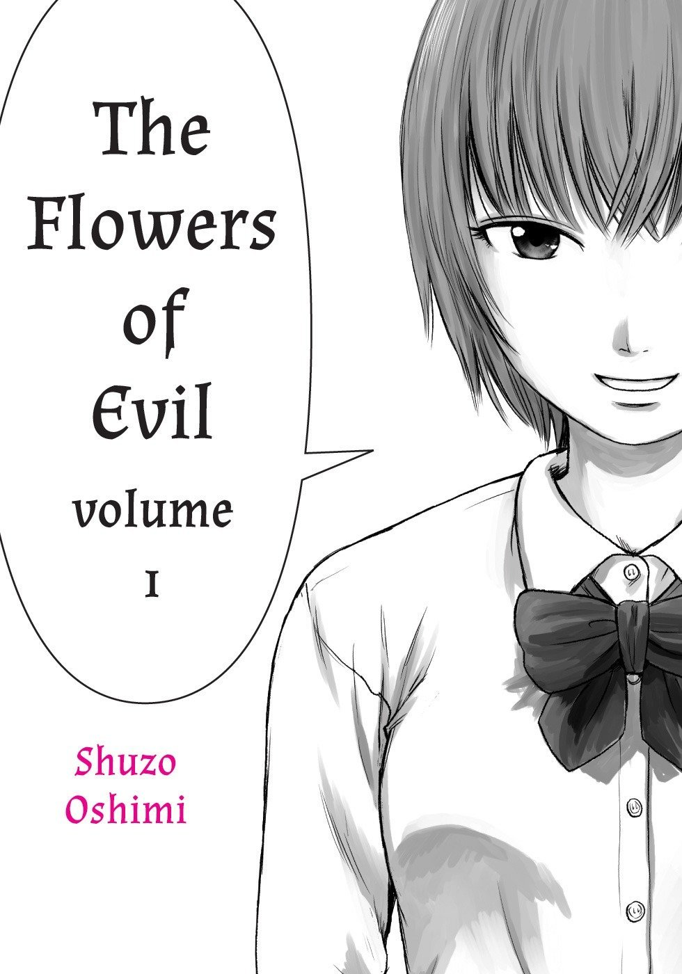 Flowers of Evil, Volume 1 Shuzo Oshimi 9781935654469
