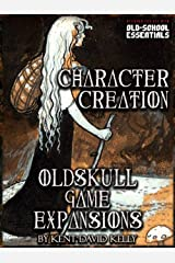 CASTLE OLDSKULL Gaming Supplement ~ Character Creation: OGE1 Kindle Edition