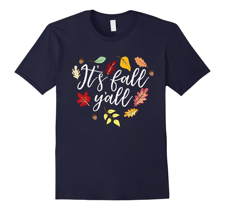 It's Fall Y'all Cute Women's Fall Weather Halloween T-shirt-FL
