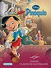 Disney. Clássicos Ilustrados. Pinoquio