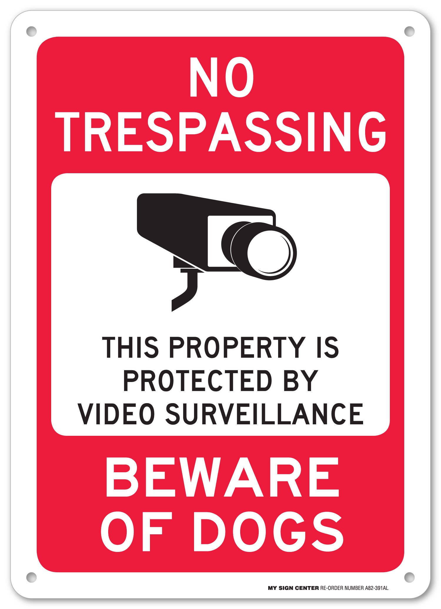 No Trespassing This Property is Protected by Video Surveillance Beware of Dogs Sign - 14''x10'' .040 Rust Free Aluminum - Made in USA - UV Protected and Weatherproof - A82-391AL