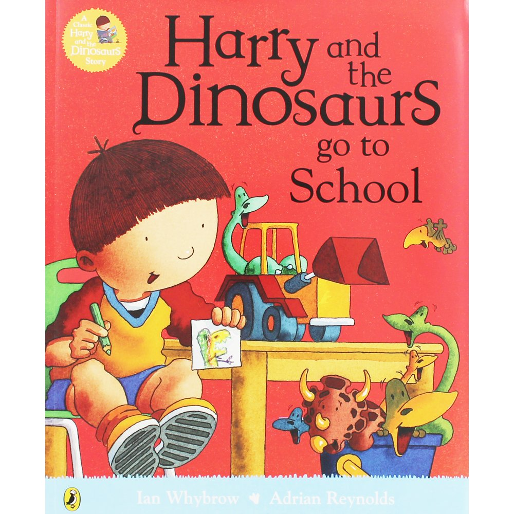 Harry and the Dinosaurs Go to School: Amazon.co.uk: Whybrow, Ian ...