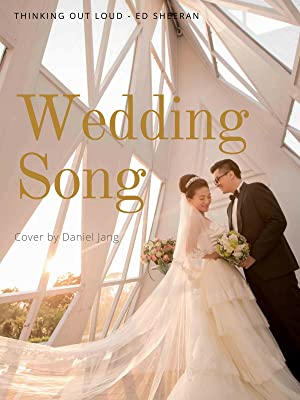 Amazon Co Uk Watch Wedding Song Thinking Out Loud Ed