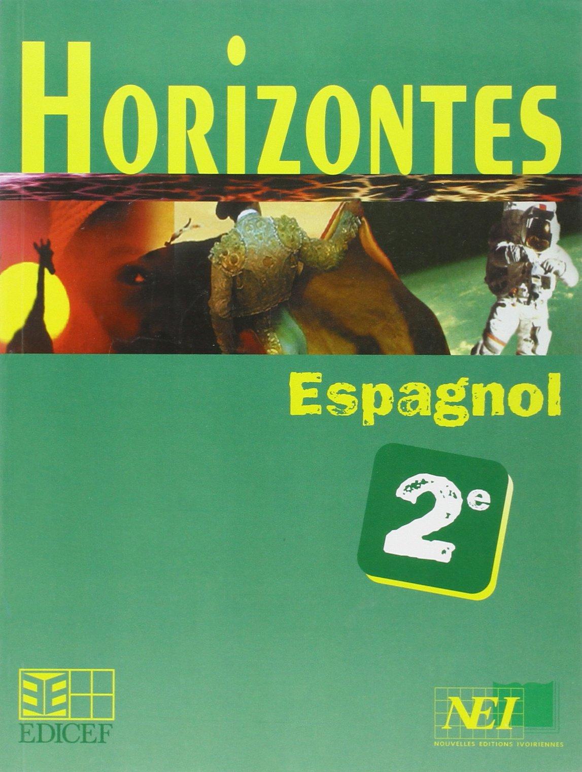 Horizontes Espagnol 2nde Amazon Fr Livres