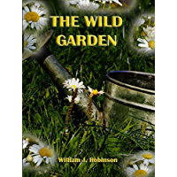 The Wild Garden (Illustrated)