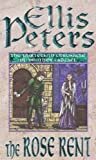 The Rose Rent: 13 (Cadfael Chronicles)