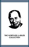 The Mortimer J. Adler Collection