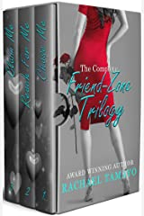 The Complete Friend-Zone Trilogy (The Friend-zone Series) Kindle Edition