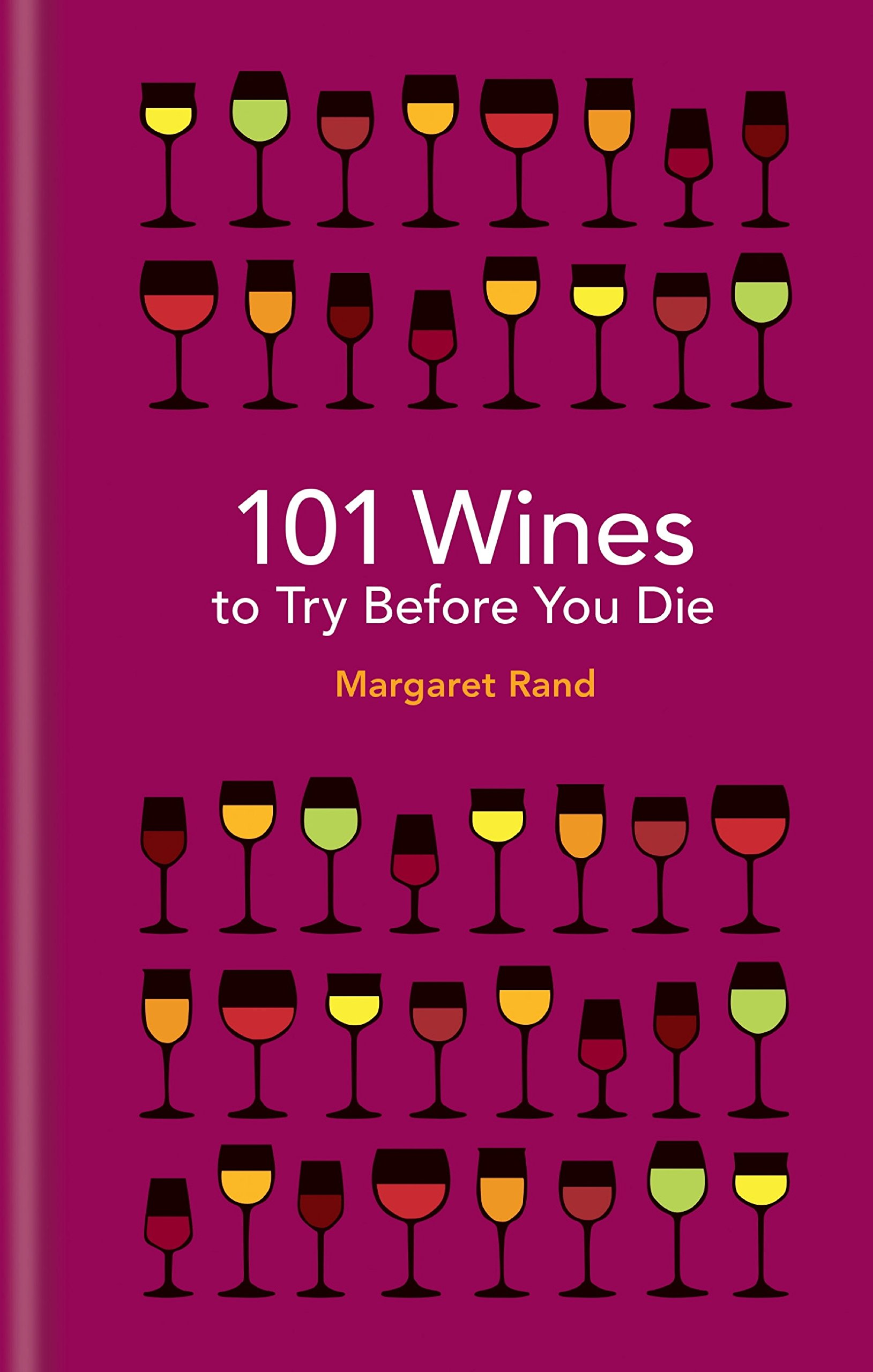 101 Wines To Try Before You Die  English Edition