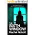 The Sixth Window: The unbearably tense psychological thriller (Tom Douglas Thrillers Book 6)
