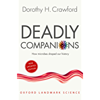 Deadly Companions: How Microbes Shaped our History (Oxford Landmark Science)