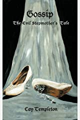 Gossip: The Evil Stepmother's Tale Paperback