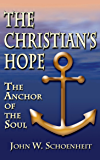 The Christian's Hope: The Anchor of the Soul