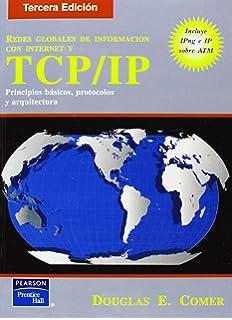 TCP/IP Redes Globales de Informacion Con Internet (Spanish Edition)