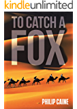 TO CATCH A FOX (The JACK CASTLE series Book 2)