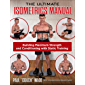 The Ultimate Isometrics Manual: Building Maximum Strength and Conditioning with Static Training (English Edition)