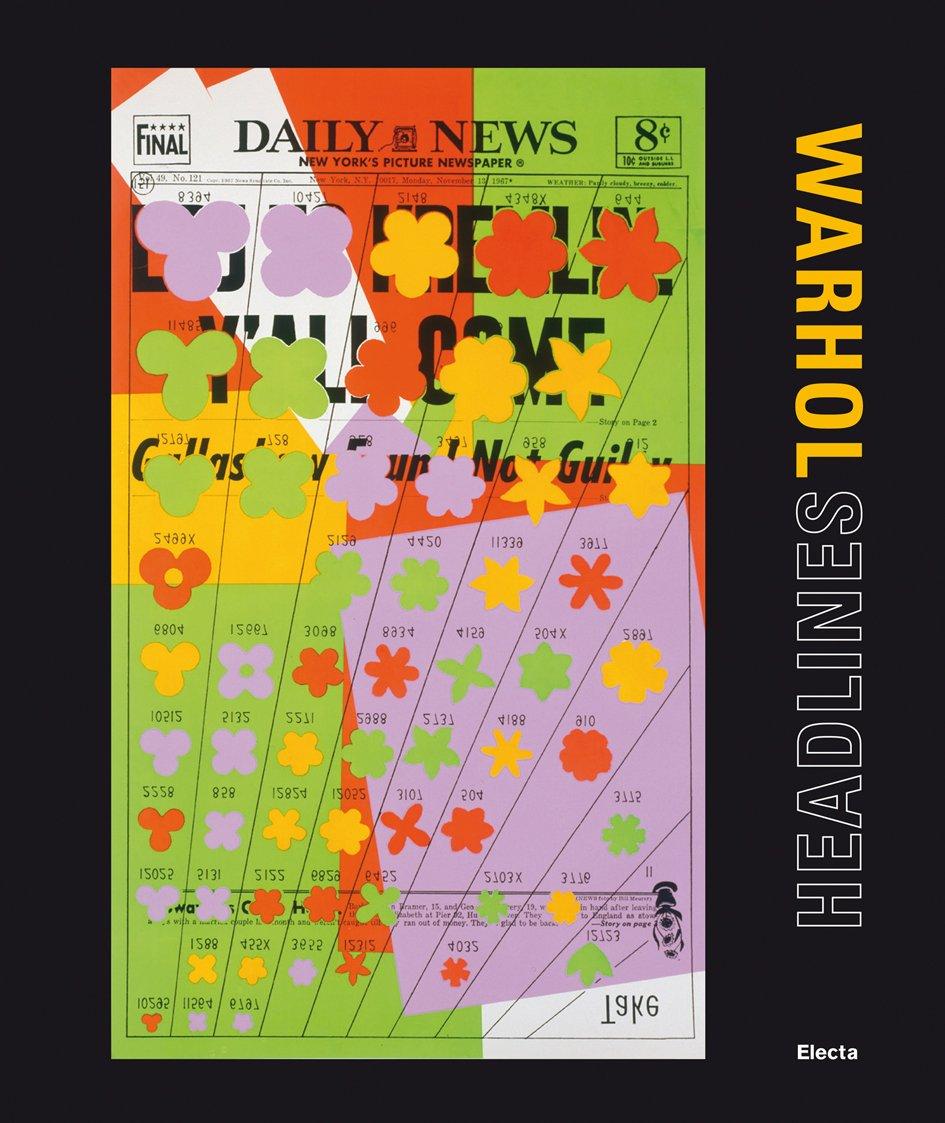 Read Online Warhol. Headlines. Catalogo della mostra (Roma, 11 giugno-9 settembre 2012) ebook