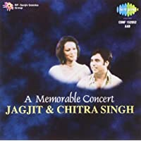 A Memorable Concert-Jagjit and Chitra Sing
