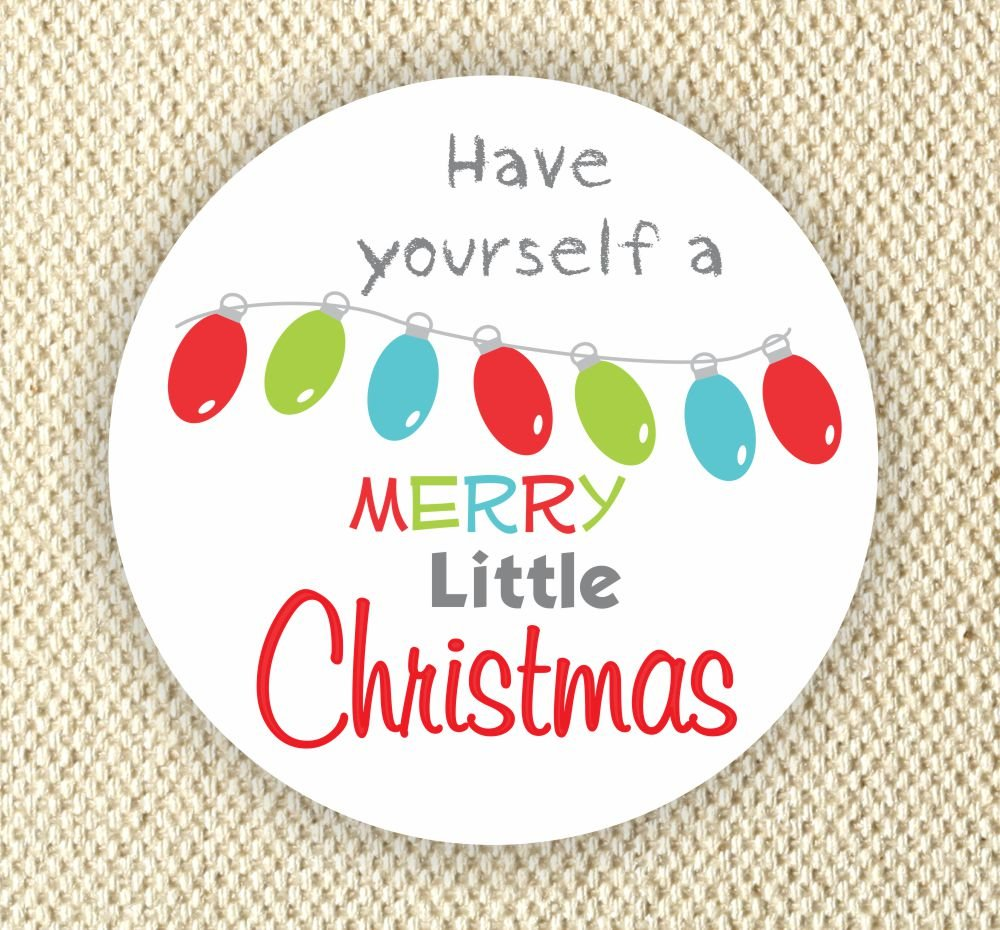 Merry Christmas Labels.Have Yourself A Merry Little Christmas Labels Happy Holidays Favor Stickers Merry Christmas Stickers