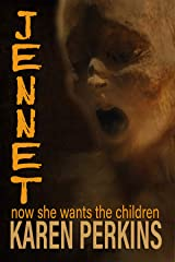 JENNET: now she wants the children (Ghosts of Thores-Cross Book 3) Kindle Edition