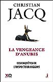 Les Enquêtes de l'inspecteur Higgins - Tome 14 La Vengeance d'Anubis