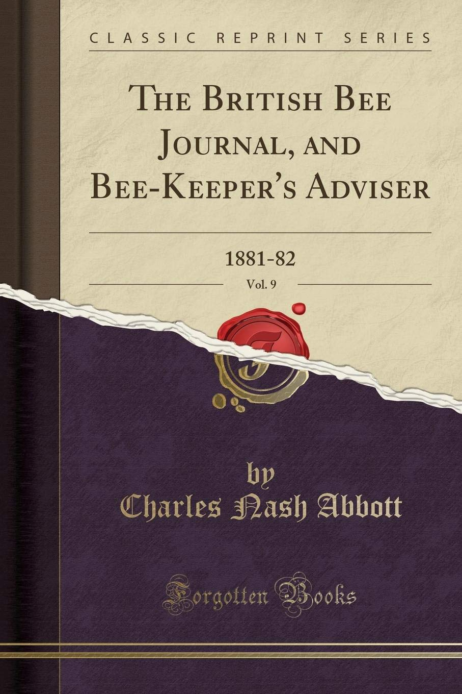 Download The British Bee Journal, and Bee-Keeper's Adviser, Vol. 9: 1881-82 (Classic Reprint) ebook