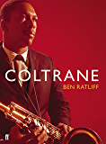 Coltrane: The Story of a Sound (English Edition)