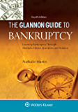 Glannon Guide to Bankruptcy: Learning Bankruptcy Through Multiple-Choice Questions and Analysis (Glannon Guides Series)