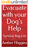 Evacuate with Your Dog's Help: Updated Survival Bag List
