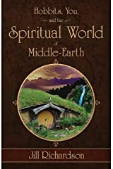 Hobbits, You, and the Spiritual World of Middle-Earth Paperback