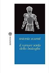 Il rumore sordo della battaglia (Tascabili. Best Seller Vol. 979) (Italian Edition) Kindle Edition