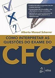 Como Interpretar as Questões do Exame do CFC