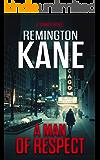 A Man Of Respect (A Tanner Novel Book 23)