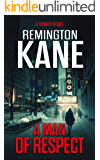 A Man Of Respect (A Tanner Novel Book 23)